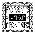 Forests Withour Frontiers